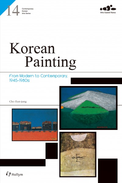 Korean Painting: From Modern to Contemporary, 1945-1980s