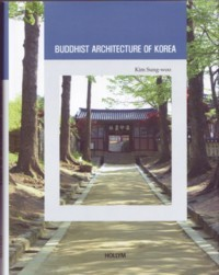 Korean Culture Series 9 - Buddhist Architecture of Korea