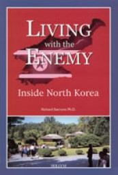 Living with the Enemy: Inside North Korea