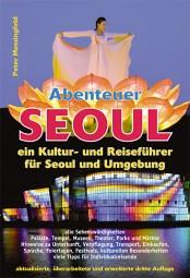 Abenteuer Seoul (3. Auflage 2012)