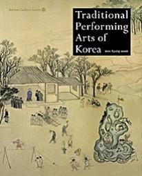 Korean Culture Series 10 - Traditional Performing Arts of Korea