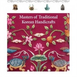 Masters of Traditional Korean Handicrafts