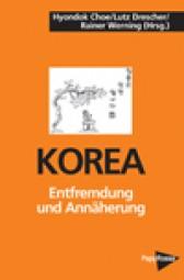 Korea - Entfremdung und Annäherung