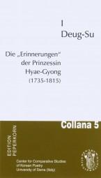 Die »Erinnerungen« der Prinzessin Hyae-Gyong (1735-1815)