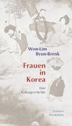 Frauen in Korea - Eine Kulturgeschichte