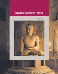 Korean Culture Series 8 - Buddhist Sculpture of Korea
