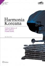 Harmonia Koreana: A Short History of 20th-Century Korean Music