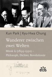 Wanderer zwischen zwei Welten: Mirok Li (1899-1950)