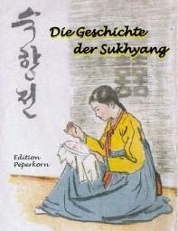 Die Geschichte der Sukhyang