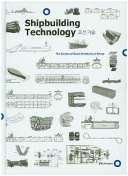 Shipbuilding Technology - Mängelexemplar