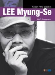 Lee Myung-Se - Korean Film Directors